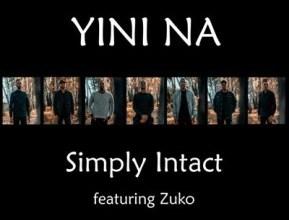 Photo of Simply Intact ft Zuko – Yini Na?