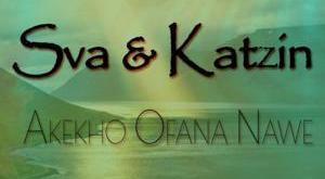 Sva & Katziin - Akekho Ofana Nawe