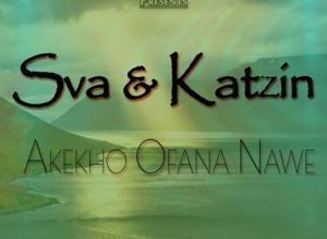 Photo of Sva & Katziin – Akekho Ofana Nawe