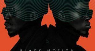 Black Motion ft Dumza Mswana - Noyana (Edit)
