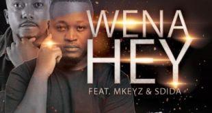 C'buda M & Mhaw Keys ft MKeyz & Sdida - Wena Hey
