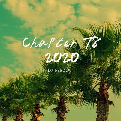 DJ FeezoL - Chapter 78 2020