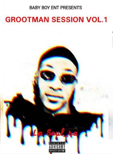 LA Soul SA - Grootman Sessions Vol. 1
