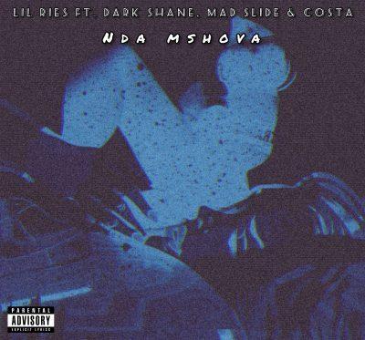 Lil Ries ft Dark Shane, Mad Slide & Costa - Nda Mshova