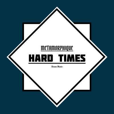 Metamorphique - Hard Times