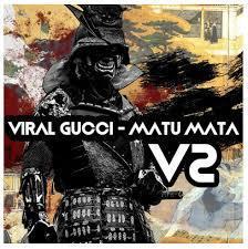 Viral Gucci - Matu Mata (Ivan Afro5 Mambo Remix)