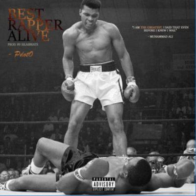 (Lyrics) PDot O - Best Rapper Alive