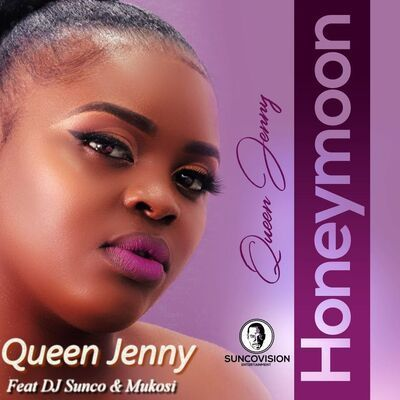 Queen Jenny ft DJ Sunco & Mukosi - Honeymoon