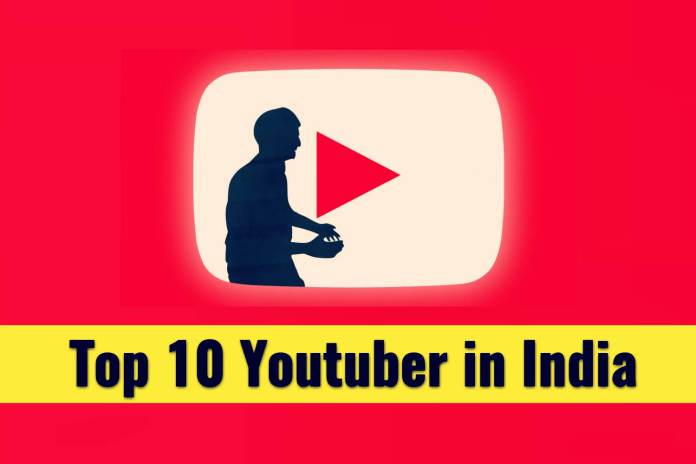 Top 10 Most Popular YouTubers In India Channels 2018