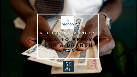 how to apply for a branch loan Branch application from step by step-min