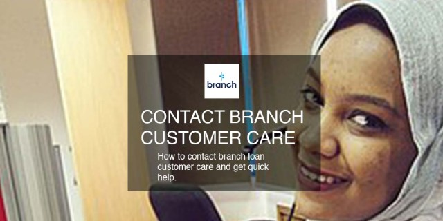 how to contact branch loan customer care