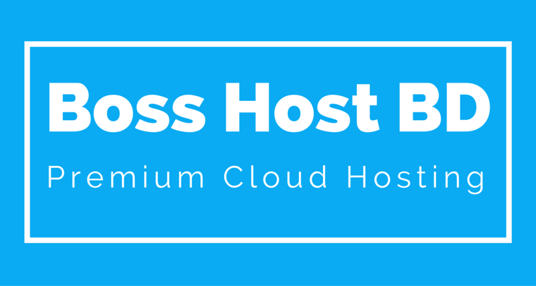 6 Reasons To Choose BossHostBD Your Next Hosting Provider
