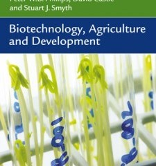 Biotechnology, Agriculture and Development by Phillips, Castle & Smyth