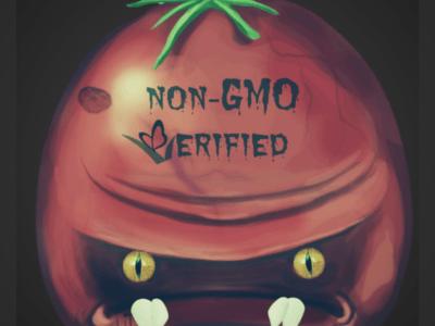 The Attack of the Killer Non-GMO Verified Tomatoes