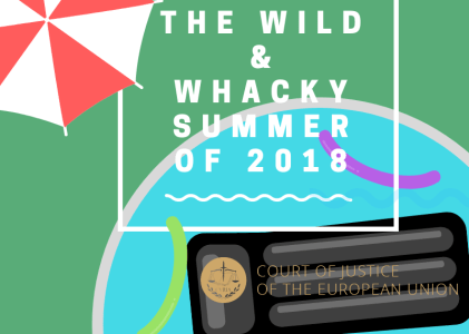 The Wild and Whacky Summer of 2018, And I Don't Mean the Weather