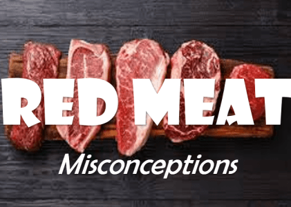 Red Meat and the Misconceptions