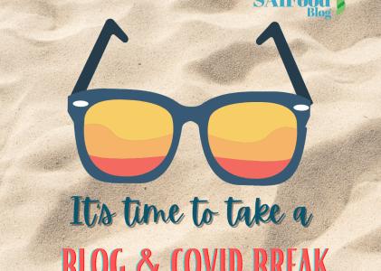 It's time to take a blog & COVID break