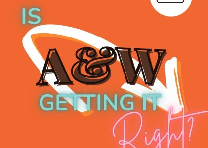 Where is A&W getting it right?