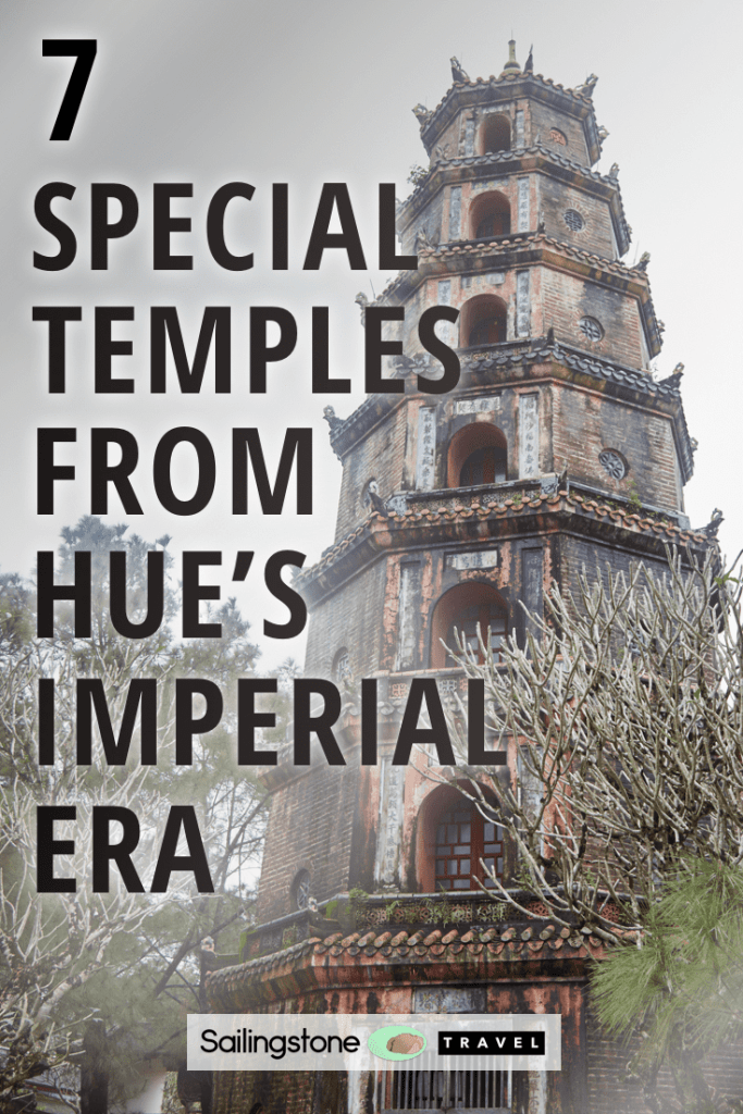 7 Special Temples From Hue's Imperial Era