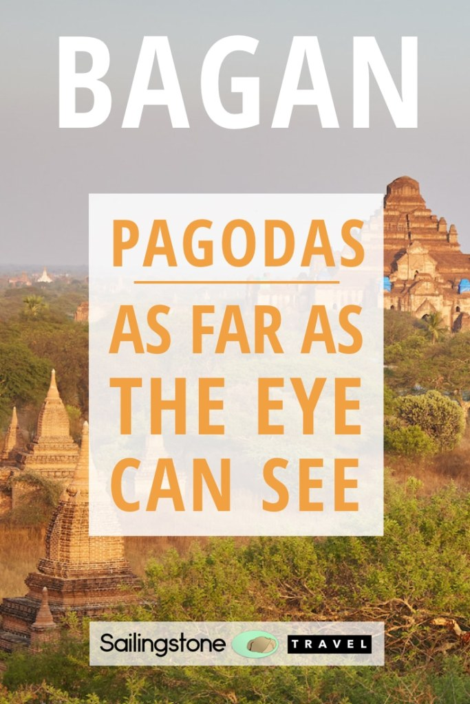 Bagan: Pagodas as Far as The Eye Can See