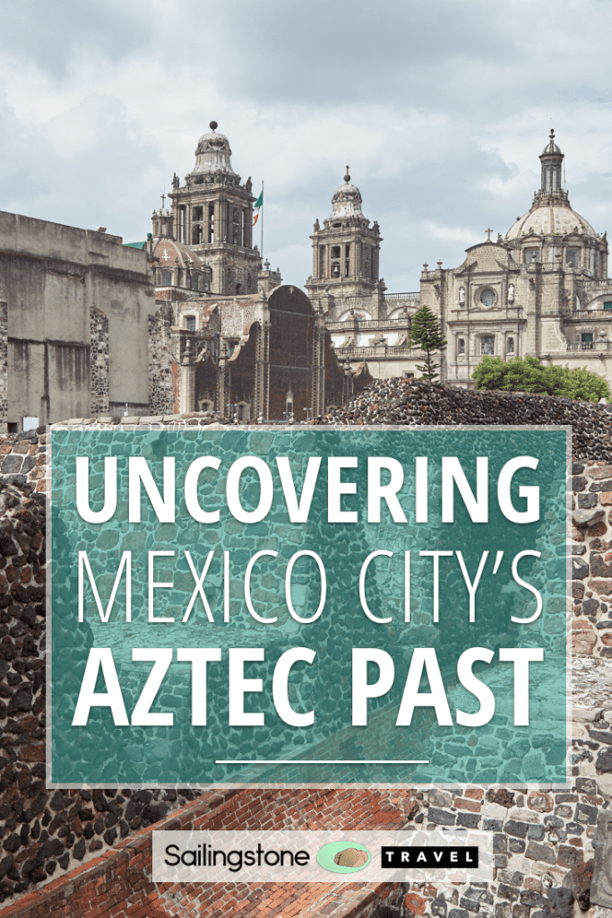 Uncovering Mexico City's Aztec Past