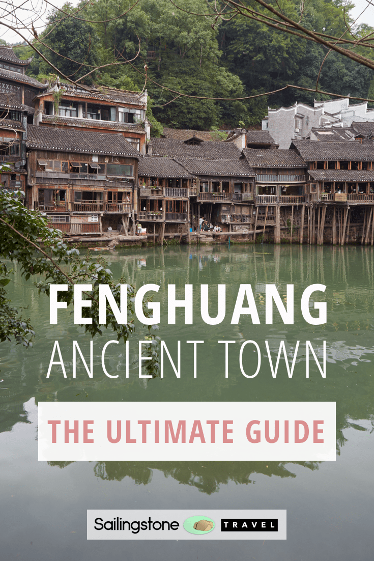 Fenghuang Ancient Town: The Ultimate Guide