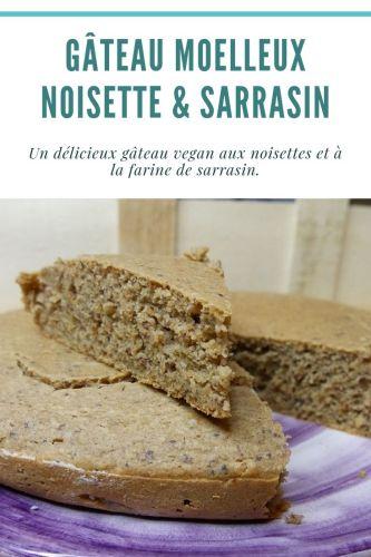 Gâteau Moelleux Noisette Sarrasin Vegan Healthy - Gâteau Moelleux Noisette & Sarrasin (Vegan)