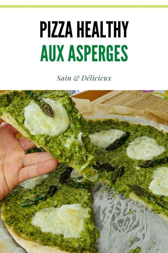 Pizza Healthy Aux asperges - Pizza aux Asperges