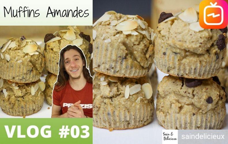 INSTA VLOG 03 Muffins Amandes - INSTA VLOG 03 : Muffins Amandes