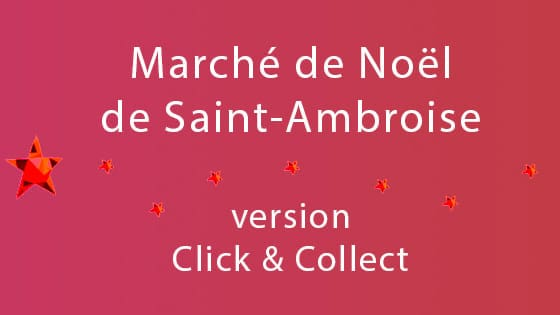 Marché de Noël 2020 à Saint-Ambroise, version Click & Collect