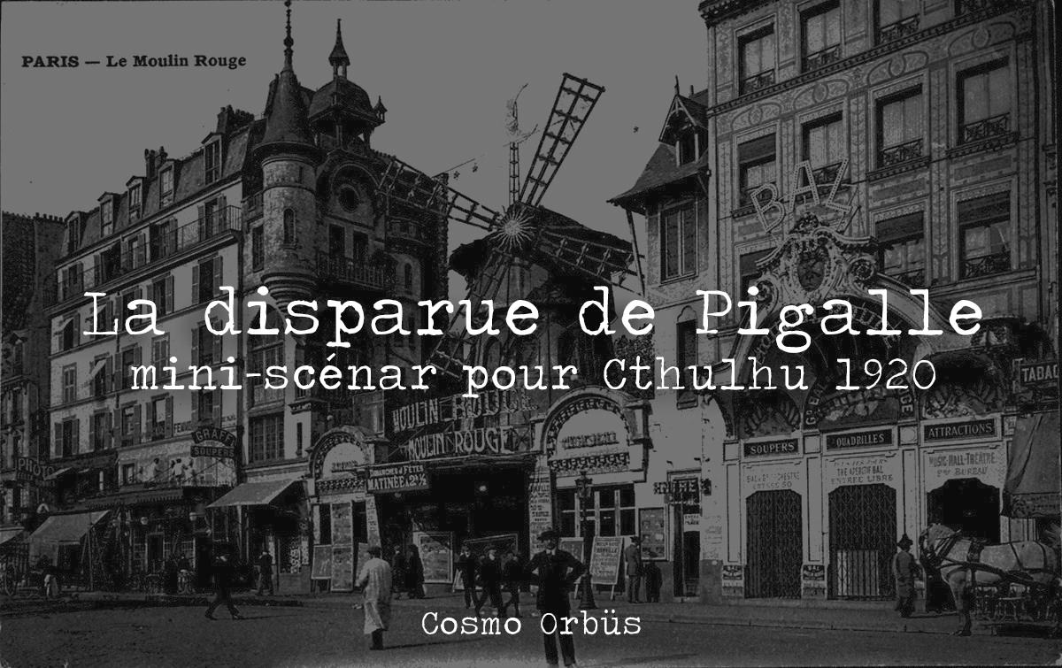 La disparue de Pigalle, mini-scénario pour Cthulhu 1920