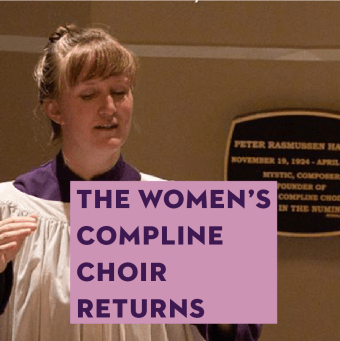 The Women's Compline Choir Returns