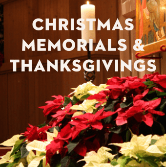 Christmas 2020 Memorials and Thanksgivings