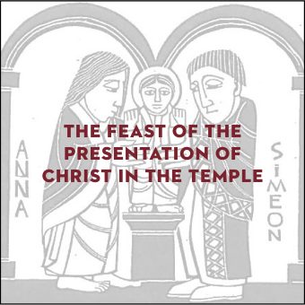 Holy Eucharist for the Feast of the Presentation of Christ in the Temple