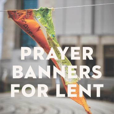 Prayer Banners for Lent
