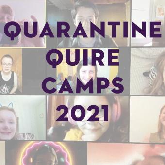 Quarantine Quire Camps, 2021