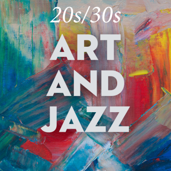 20s/30s: Art and Jazz Event