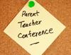 Parent – Teacher Conferences