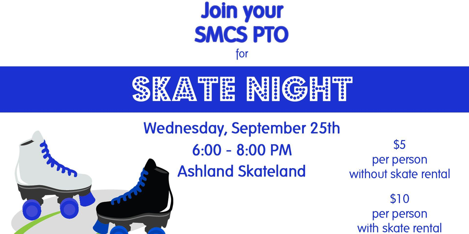 Join Our PTO For SMCS Skate Night TONIGHT!
