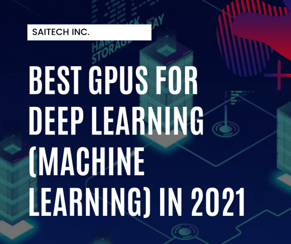 13 Best GPUs for Deep Learning in 2021 [Guide]