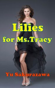 Lillies fir Ms.Tracy