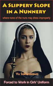 A Slippery Slope in a Nunnery