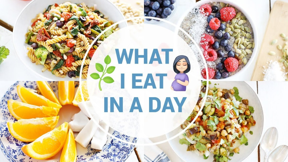What I Eat In a Day While Pregnant | HEALTHY VEGAN RECIPES