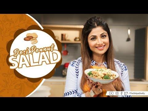 Desi Peanut Salad | Shilpa Shetty Kundra | Healthy Recipes | The Art of Loving Food