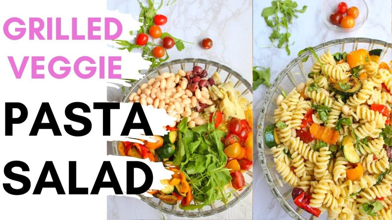 GRILLED VEGGIE PASTA SALAD / Easy vegan summer salad / Vegan homemade Italian dressing