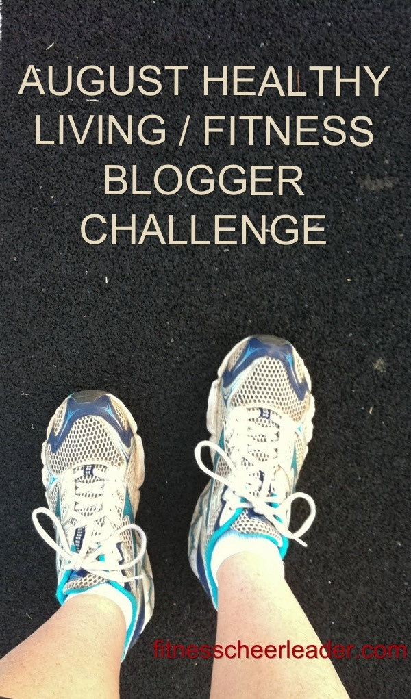 August Healthy Living/Fitness Blogger Writing Challenge