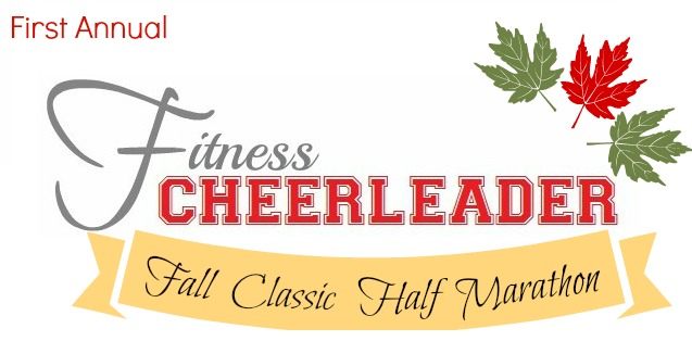 First Annual Fitness Cheerleader Fall Classic Half Marathon
