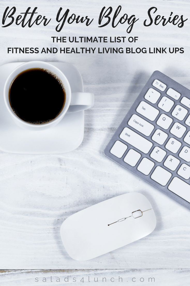 The Ultimate List of Fitness and Healthy Living Blog Link Ups