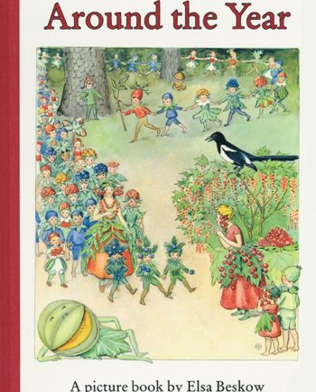 Around the Year Large by Elsa Beskow
