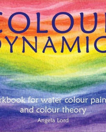 Colour Dynamics Angela Ward Hawthorn Press
